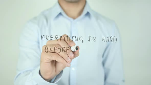 Cover Image for Everything Is Hard Before It Is Easy, Writing On Screen