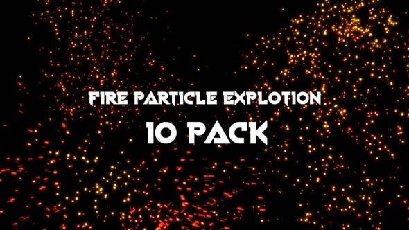 Thumbnail for Fire Particle Explotion 10 Pack