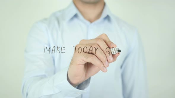 Thumbnail for Make Today Great, Writing On Screen