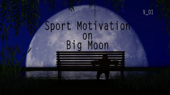 Thumbnail for Sport Motivation On Big Moon