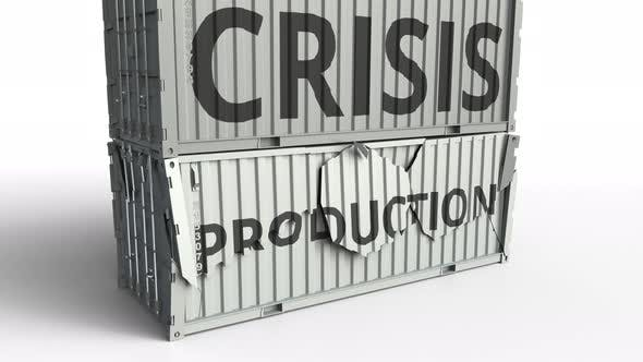 Thumbnail for Container with PRODUCTION Text Being Broken By Container with CRISIS Inscription