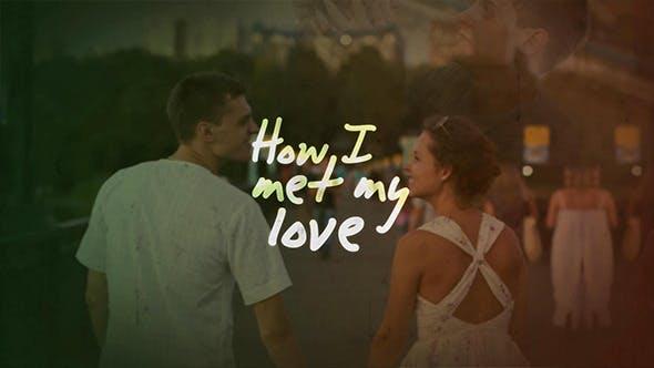 Thumbnail for How I Met My Love - Slideshow