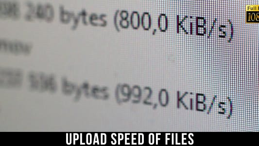 Thumbnail for Upload Speed Of Files 2