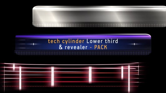 Thumbnail for Tech cylinder LOWER THIRD & REVEALER pack