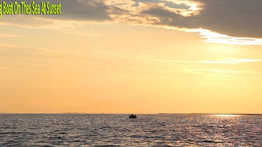 Thumbnail for Fishing Boat On The Sea At Sunset