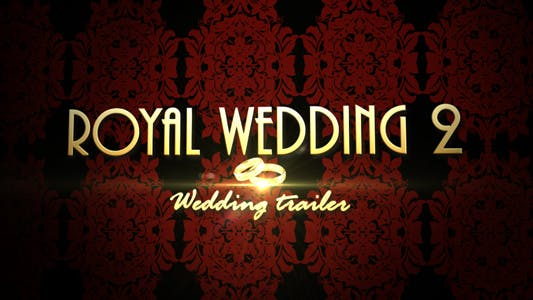 Thumbnail for Royal Wedding 2 - Wedding trailer