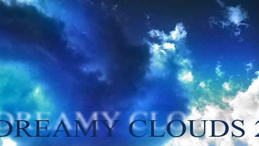 Thumbnail for Dreamy Clouds 2 Time Lapse