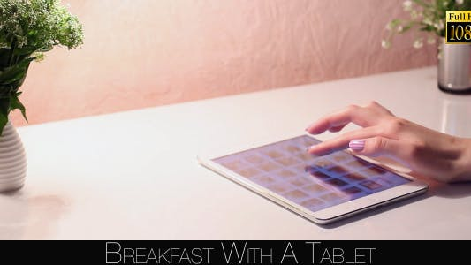 Thumbnail for Breakfast With A Tablet 5