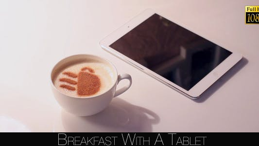 Thumbnail for Breakfast With A Tablet 10