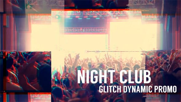 Thumbnail for Night Club - Glitch Dynamic Promo