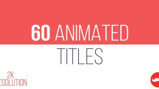 Thumbnail for 60 Animated Titles