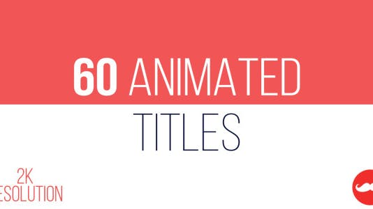 60 Animated Titles