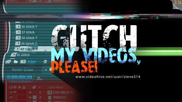 Glitch My Videos Please!