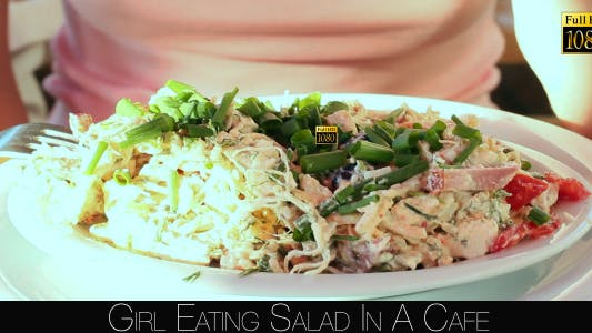 Thumbnail for Girl Eating Salad In A Cafe 7