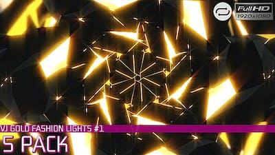 VJ Gold Fashion Lights #1 - 5 Pack