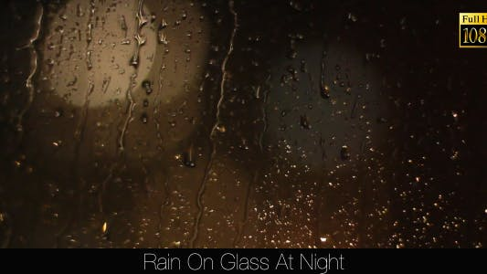 Thumbnail for Rain On Glass At Night 3