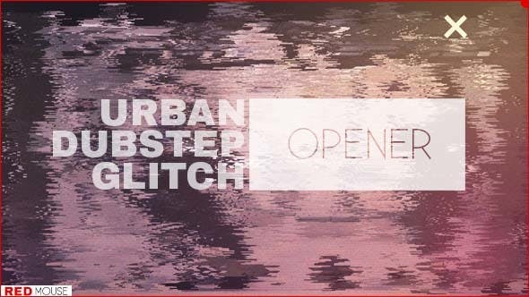 Thumbnail for Urban Dubstep Glitch Opener