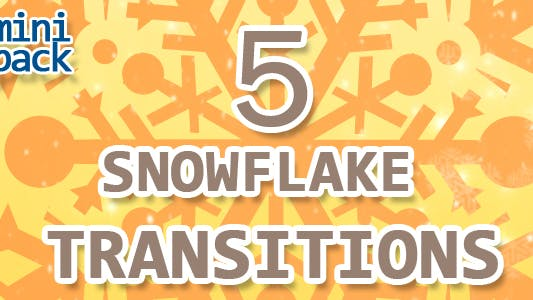 5 Fast Snowflake Transitions