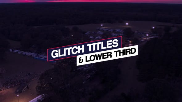 Thumbnail for Glitch Titles & Lower Third