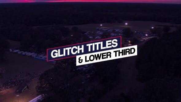 Glitch Titles & Lower Third