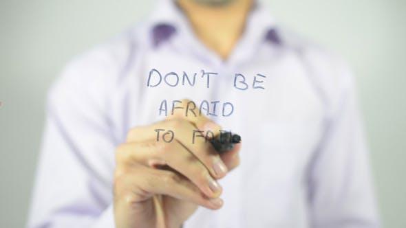 Thumbnail for Don't Be Afraid to Fail