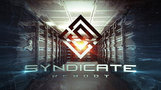Thumbnail for Syndicate Trailer Reboot
