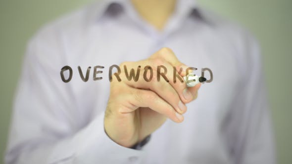 Overworked