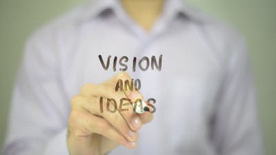Vision and Ideas