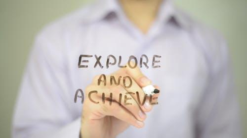 Explore and Achieve