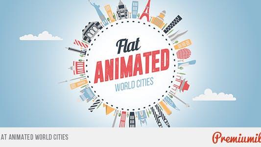 Flat Animated World Cities