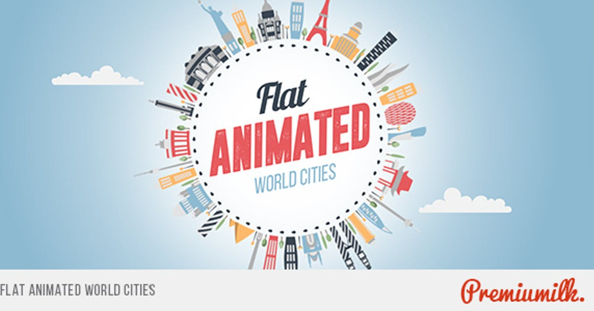 Download Flat Animated World Cities by Premiumilk