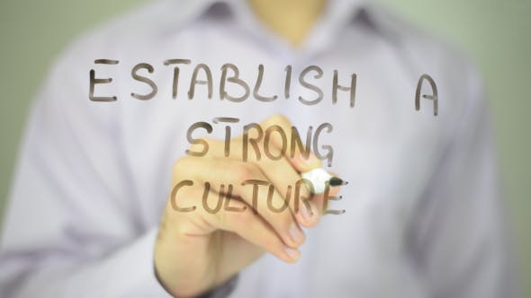 Thumbnail for Establish A Strong Culture