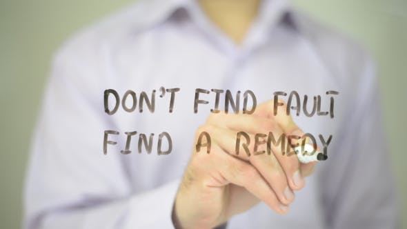 Thumbnail for Don't Find Fault, Find a remedy