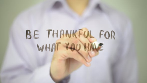 Thumbnail for Be Thankful for What You Have