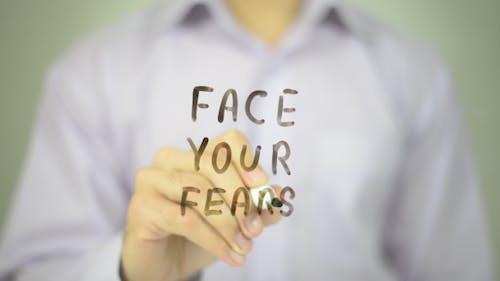 Faites face à vos peurs