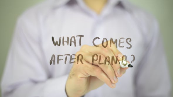 What Comes After Plan B
