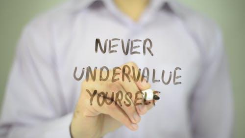 Unterschätzen Sie sich nie