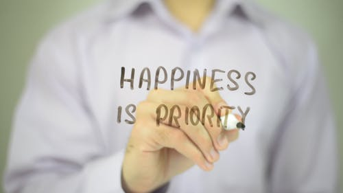 Happiness Is Priority