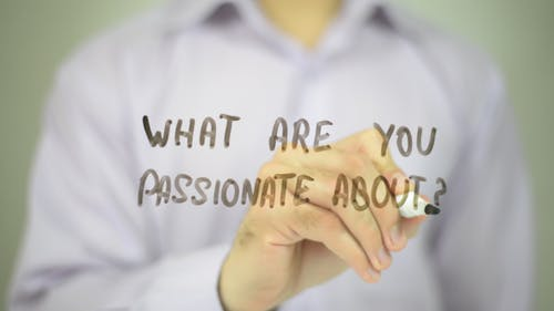 What Are You Passionate About ?