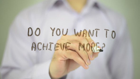 Thumbnail for Do You Want to Achieve More ?