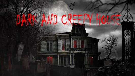 Thumbnail for Dark And Creepy House