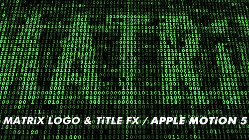 Matrix - Logo, Title, Background FX - Pack of 2