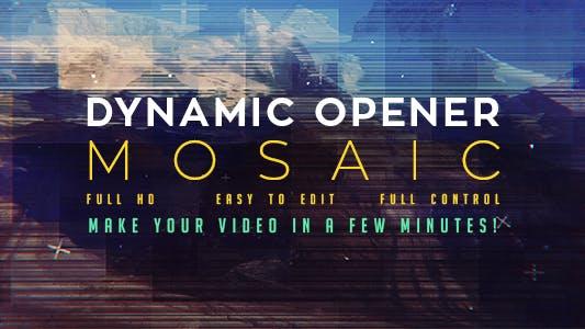 Thumbnail for Dynamic Opener | Mosaik