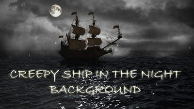 Creepy Ship In The Night Background