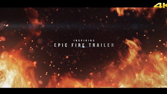 Epic Fire Trailer