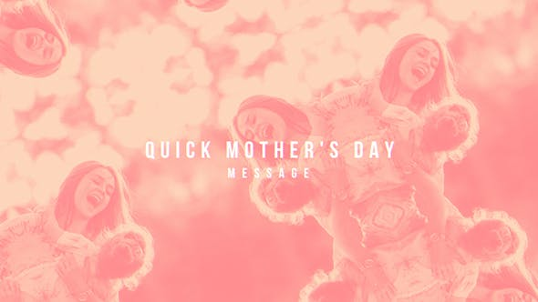 Thumbnail for Quick Mother's Day