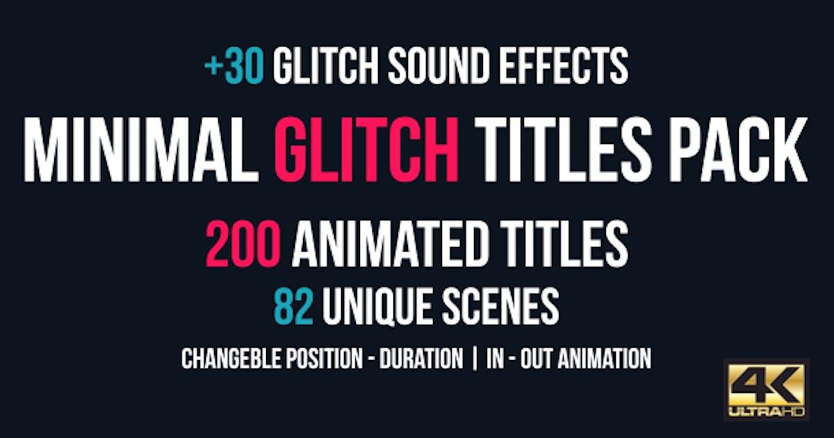 Download Minimal Glitch Titles Pack + 30 Glitch Sound Effects by CandyMustache
