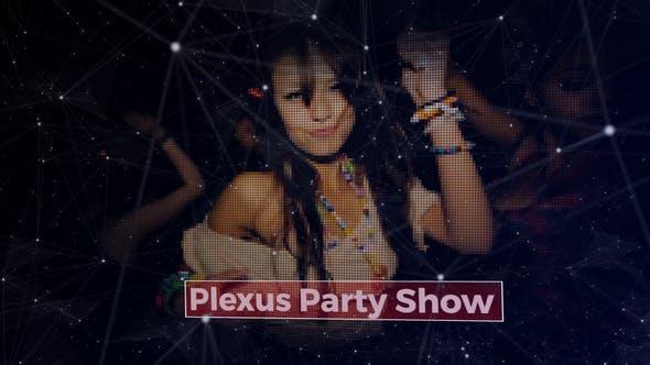 Plexus Party Show