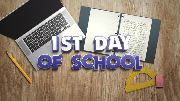 Thumbnail for Animated closeup text 1st Day of School and closeup table of student with notebook and laptop