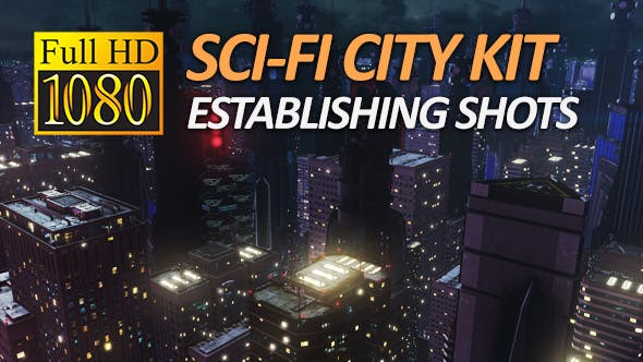 Sci-Fi City Pack - Establishing Shots (1080P)